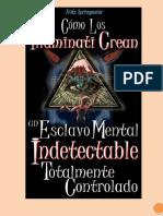 Cómo los Illuminati crean un Esclavo Mental Indetectable Totalmente Controlado.docx