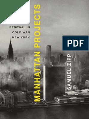 Manhattan Projects Samuel Zipp pdf | Urban Renewal | Slum