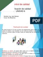 unidad 6 Planeacion de calidad (2).pptx
