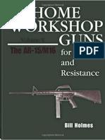 Home Workshop Guns for Resistance and Defense, Vol. V