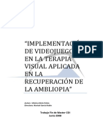 Ambliopia. Introduccion de Videojuegos en Su Tratamiento