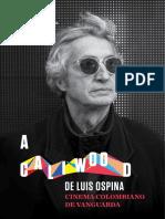 A Caliwood de Luis Ospina