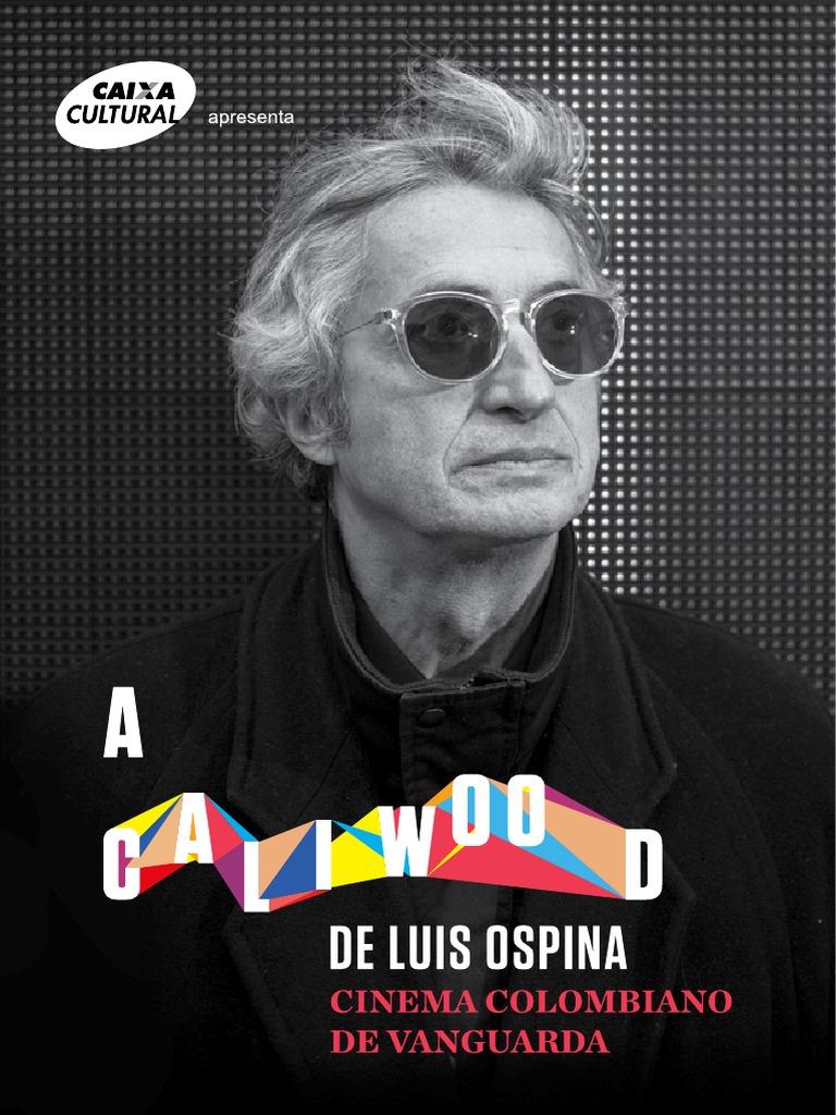 A Caliwood de Luis Ospina  cinema colombiano de vanguarda bf4884c661