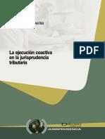 16.- La Ejecución Coactiva en La Jurisprudencia Tributaria.