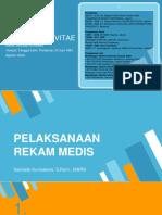 Pelaksanaan Rekam Medis 1.pptx