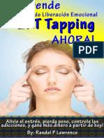 Aprende Técnica de Liberación Emocional (EFT Tapping) AHORA! - Randal Lawrence.pdf