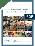 EstudodoSetordeEdicaoeLivrariaseDimensaodoMercadodaCopiaIlegal_06mar2012.pdf