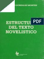 Gonzalez Montes Antonio - Estructura Del Texto Novelistico.pdf