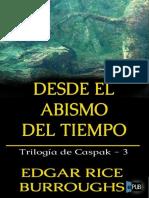 Desde El Abismo Del Tiempo - Edgar Rice Burroughs