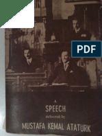 A SPEECH delivered by MUSTAFA KEMAL ATATÜRK 1927 aka. NUTUK in English aka. THE GREAT SPEECH.pdf