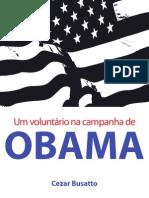 Um Voluntario Na Campanha de Obama