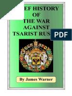 Breve Historia de La Guerra Contra La Rusia Zarista