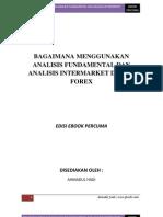 Bagaimana Menggunakan Fundamental Analisis Dan Inter Market Analisis Dalam Forex