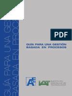 Guia Para Una Gestion Basada en Procesos. Instituto de Andaluz de Tecnologia. Pag. 1-25