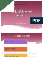 La Justicia en El Derecho