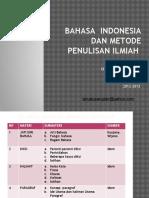 Presentasi Bi Dan Penulisan Ilmiah Mei 2014