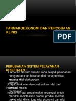 Kuliah ke-3 Farmakoekonomi dan Percobaan Klinis.pptx