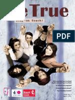 Be True magazine