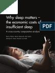 Why Sleep Matters – the Economic Costs of Insuffficient Sleep