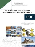Factorii Care Influenteaza Calitatea Serviciilor Turistice