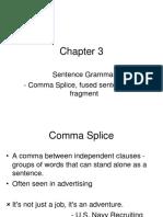 Chapter 3 Sentence Grammar - Comma Splice, Fused Sentece, And Fragment