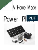 Homemade Power Plant