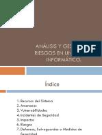 Analisis y Gestion de Riesgos en Un Sistema