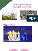 Preparacion para la conferencia general