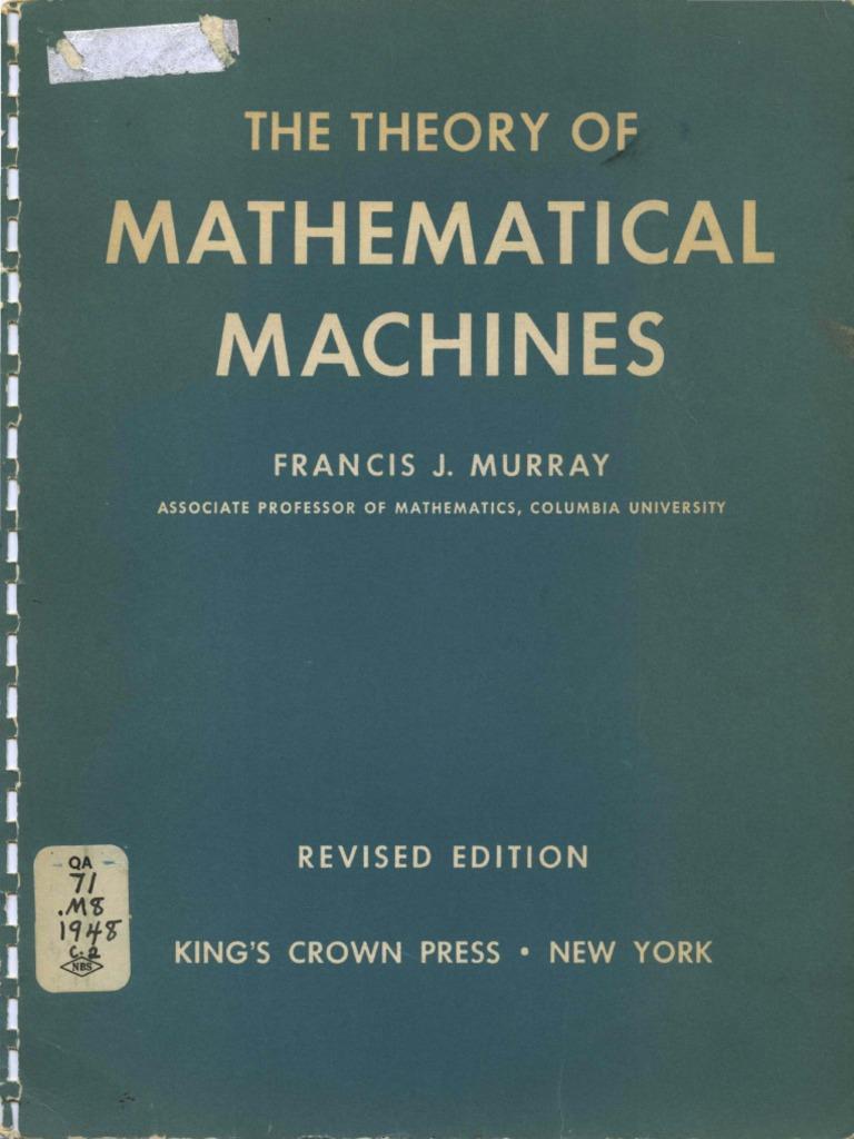 Murray Theory of Mathematical Machines 1948 | Relay | Physics ...