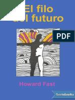 El Filo Del Futuro - Howard Fast
