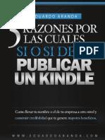 5 Razones Por Las Cuales SI o SI Debes Publicar Un Kindle