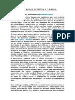 As Lições de Roger Scruton e o Brasil Medonho