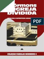 Coleção Fábulas Mórmons Volume 4 - Mórmons A Igreja Dividida