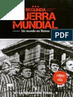 Segunda Guerra Mundial Un Mundo en Llamas - La Solucion Final - Tomo 8