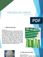 Tipologia de Vidrios