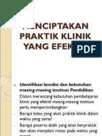 III. Menciptakan Praktik Klinik Yang Efektif