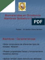 Biomateriales en Ortodoncia Alambres Soldadura.