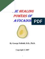 2007 - George Felfoldi - (eBook - Herbal, Health) - The Healing Powers Of Avocados (2007), 61 pages.pdf