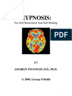 2008 - George Felfoldi - (ebook - Health, Medical) - Hypnosis, For Self Betterment And Self Healing (2008), 159 pages.pdf