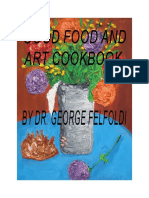 2015 - George Felfoldi - (eBook - Cooking) Good Food And Art Cookbook,407 pages.pdf