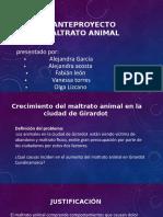 ANTEPROYECTO MALTRATO ANIMAL expo.pptx