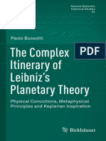 (Science Networks. Historical Studies 52) Paolo Bussotti (Auth.)-The Complex Itinerary of Leibniz's Planetary Theory_ Physical Convictions, Metaphysical Principles and Keplerian Inspiration-Birk