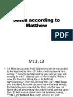 Jesus According to Matthew