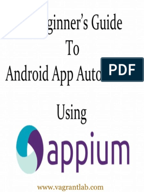 Appium for Android | Android (Operating System) | Mobile App