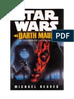 023 Reaves, Michael - Star wars - El alzamiento del imperio - Darth Maul, el cazador en las tinieblas.pdf