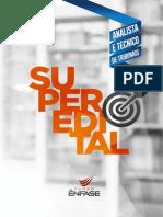 Superedital Analista Judiciario e Oficial de Justia TOP 1