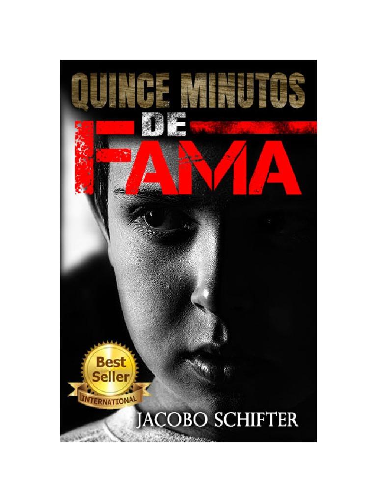 36f62880ecf50 Quince Minutos de Fama - Jacobo Schifter Sikora.pdf