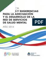 Criterios y Sugerencias Para La Adecuacion y El Desarrollo de La Red de Servicios Salud Mental
