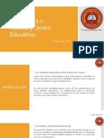 LECCIÓN 2.1 Familia y Centro Educativo