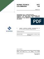 NTC 109 Cementos. Método para Determinar los Tiempos de Fraguado del Cemento Hidráulico por Medio de las Agujas de Gillmore.pdf